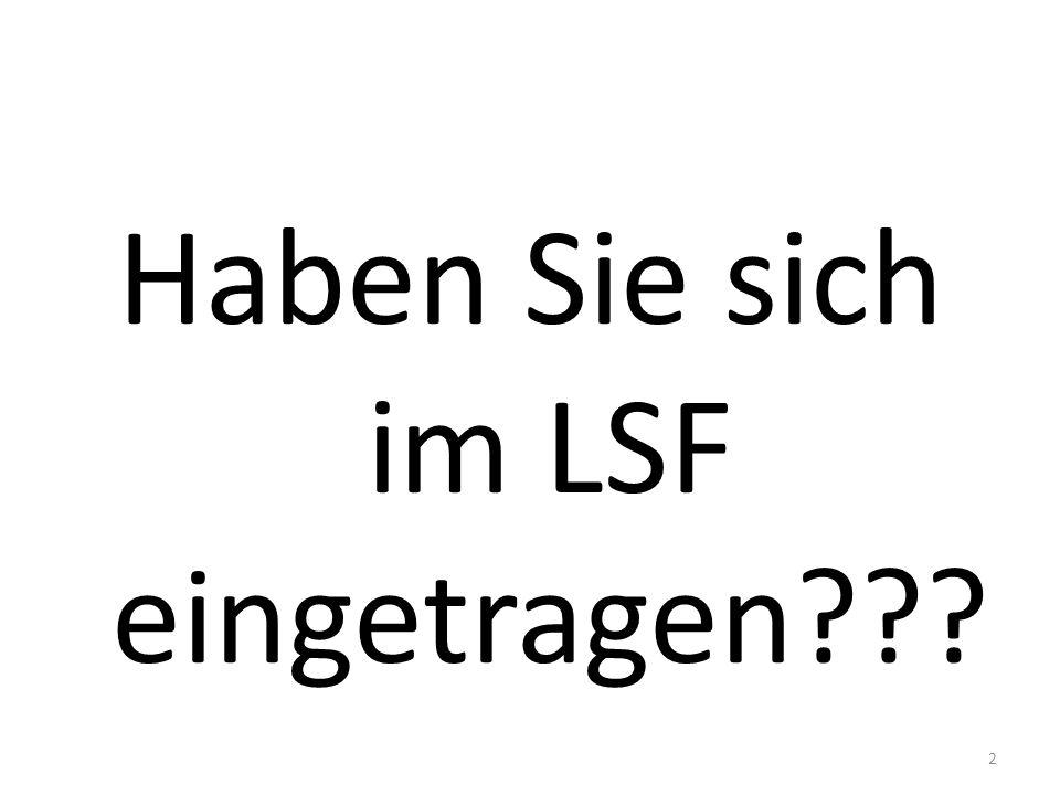 Haben Sie sich im LSF eingetragen 2