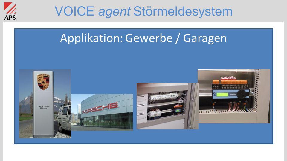 VOICE agent Störmeldesystem Applikation: Gewerbe / Garagen