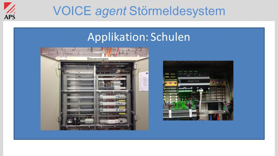VOICE agent Störmeldesystem Applikation: Schulen
