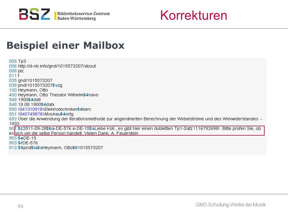 64 Korrekturen Beispiel einer Mailbox GND-Schulung-Werke der Musik