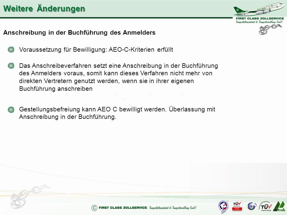 Anschreibung in der Buchführung des Anmelders Voraussetzung für Bewilligung: AEO-C-Kriterien erfüllt Das Anschreibeverfahren setzt eine Anschreibung i