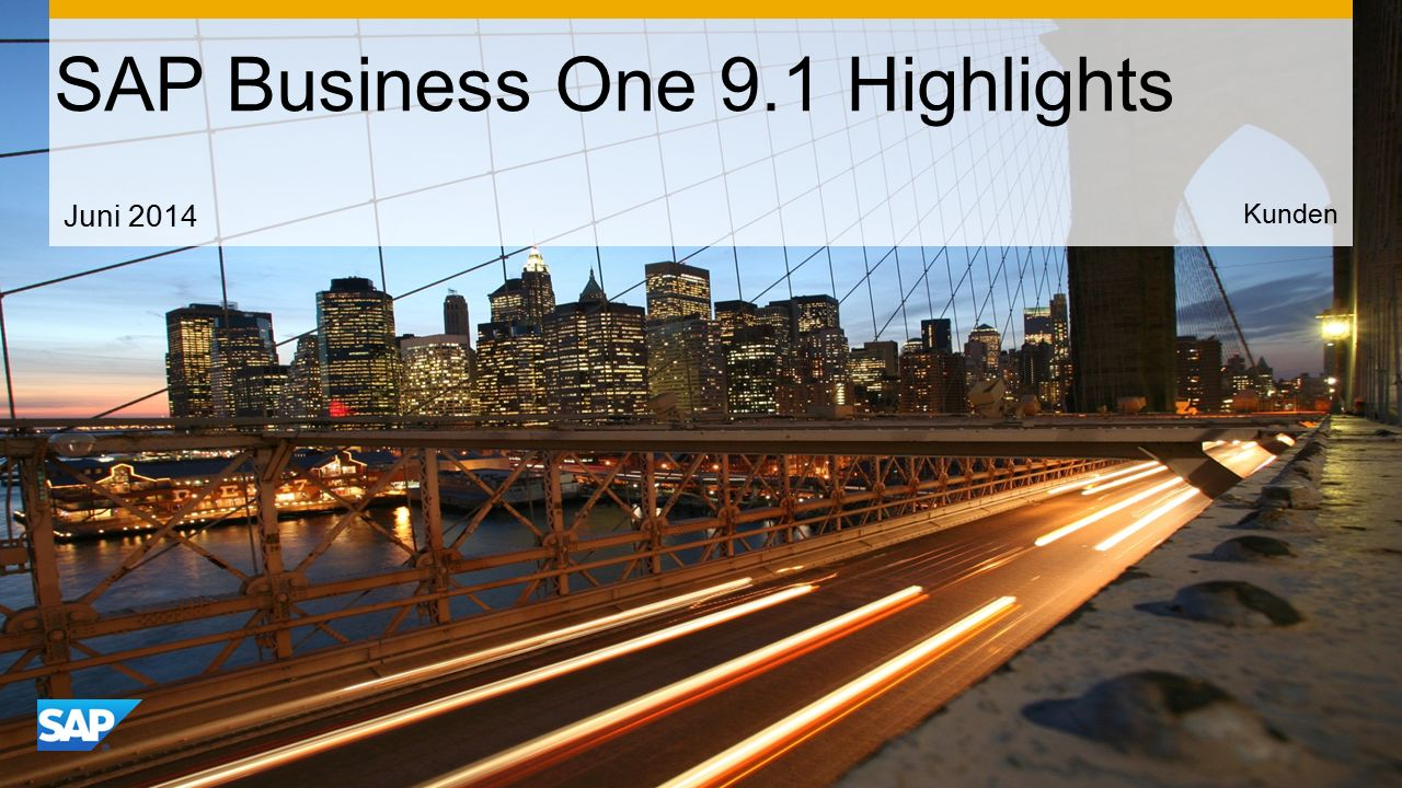 Use this title slide only with an image SAP Business One 9.1 Highlights Kunden Juni 2014