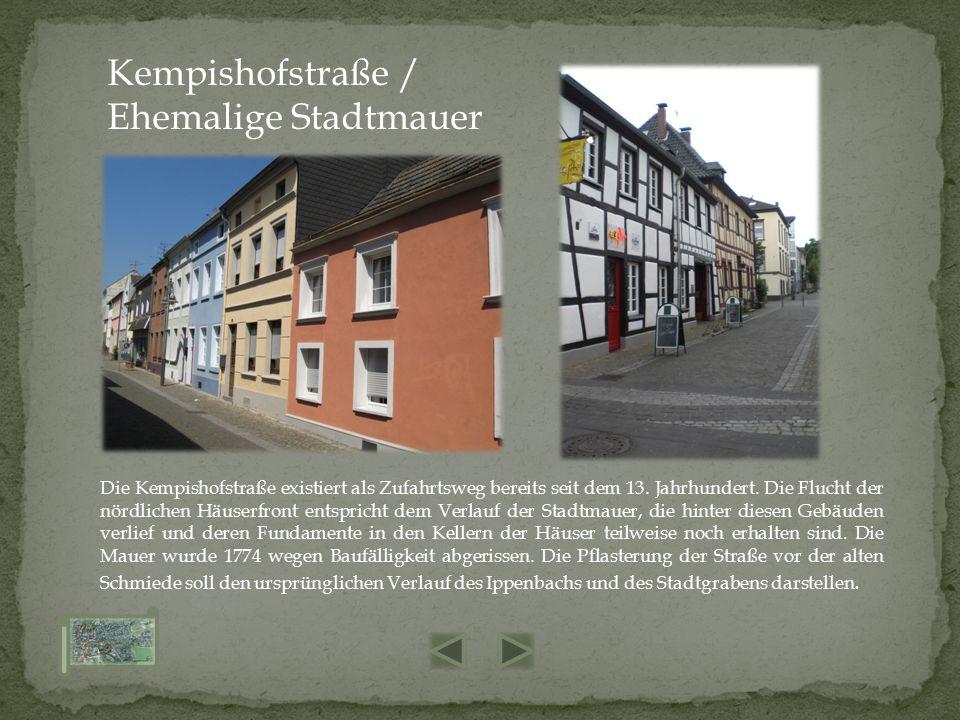 Die Kempishofstraße existiert als Zufahrtsweg bereits seit dem 13. Jahrhundert. Die Flucht der nördlichen Häuserfront entspricht dem Verlauf der Stadt