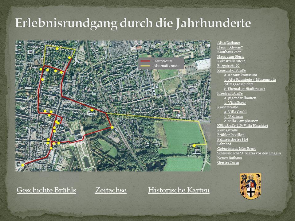 """Geschichte BrühlsZeitachseHistorische Karten AltesAltes RathausRathaus Haus """"Schwan"""" Kaufhaus Zier Haus zum Stern Kölnstraße 10-12 a. Keramikmuseum b."""