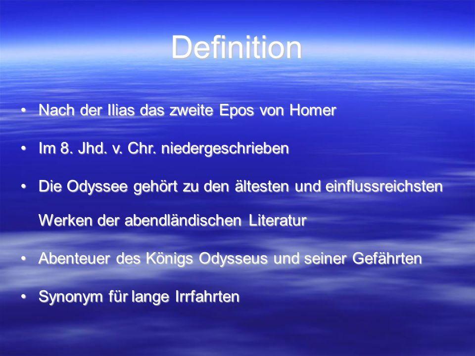 Definition Nach der Ilias das zweite Epos von HomerNach der Ilias das zweite Epos von Homer Im 8.