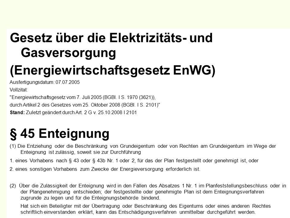 47 Gesetz über die Elektrizitäts- und Gasversorgung (Energiewirtschaftsgesetz EnWG) Ausfertigungsdatum: 07.07.2005 Vollzitat: Energiewirtschaftsgesetz vom 7.