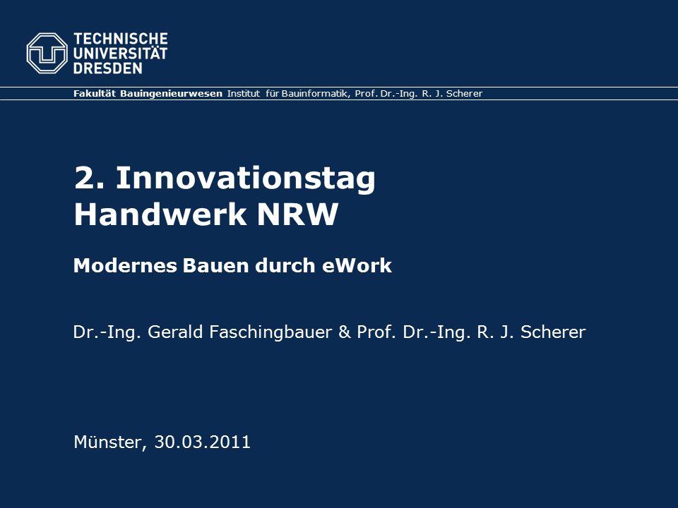 2. Innovationstag Handwerk NRW Modernes Bauen durch eWork Dr.-Ing.
