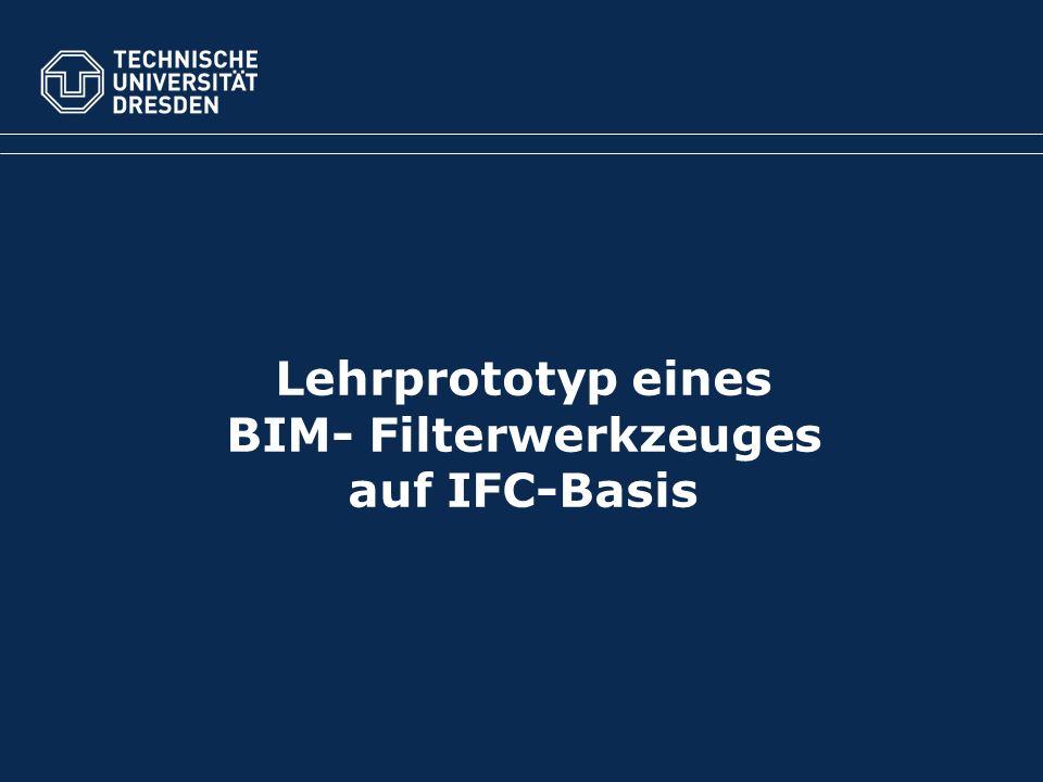 Lehrprototyp eines BIM- Filterwerkzeuges auf IFC-Basis