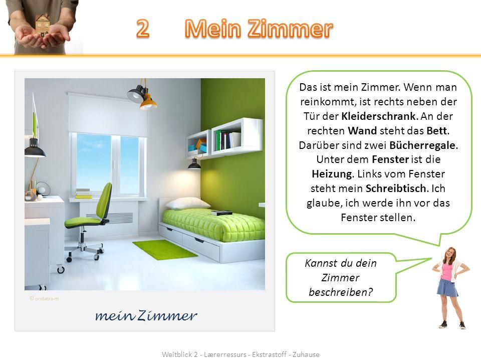 Weitblick 2 - Lærerressurs - Ekstrastoff - Zuhause mein Zimmer Das ist mein Zimmer.