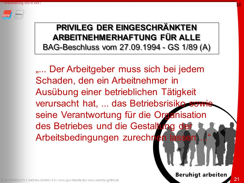"21 © GUV/FAKULTA | WeSchu GmbH | 4.0 | www.guv-fakulta.de | www.weschu-gmbh.de | Veranstaltung xxx in xxx | 21 ""..."