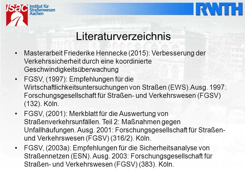Literaturverzeichnis Masterarbeit Friederike Hennecke (2015): Verbesserung der Verkehrssicherheit durch eine koordinierte Geschwindigkeitsüberwachung