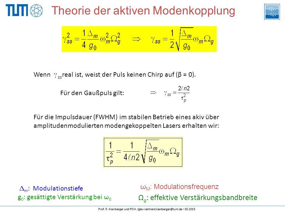 Wenn real ist, weist der Puls keinen Chirp auf (β = 0). Für den Gaußpuls gilt: Für die Impulsdauer (FWHM) im stabilen Betrieb eines akiv über amplitud