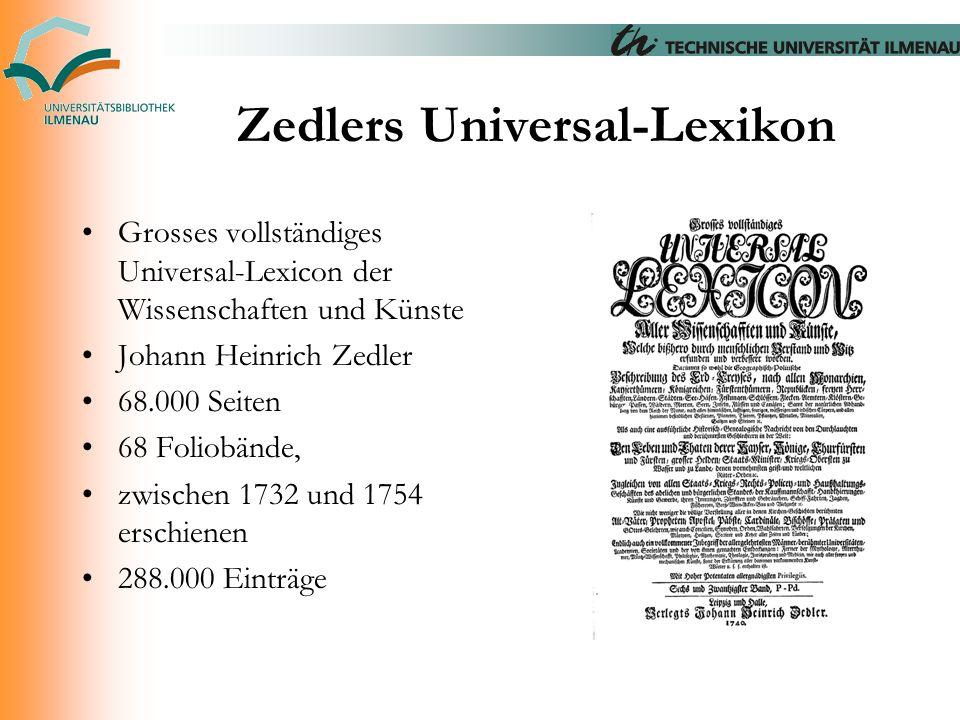 Zedlers Universal-Lexikon Grosses vollständiges Universal-Lexicon der Wissenschaften und Künste Johann Heinrich Zedler 68.000 Seiten 68 Foliobände, zw