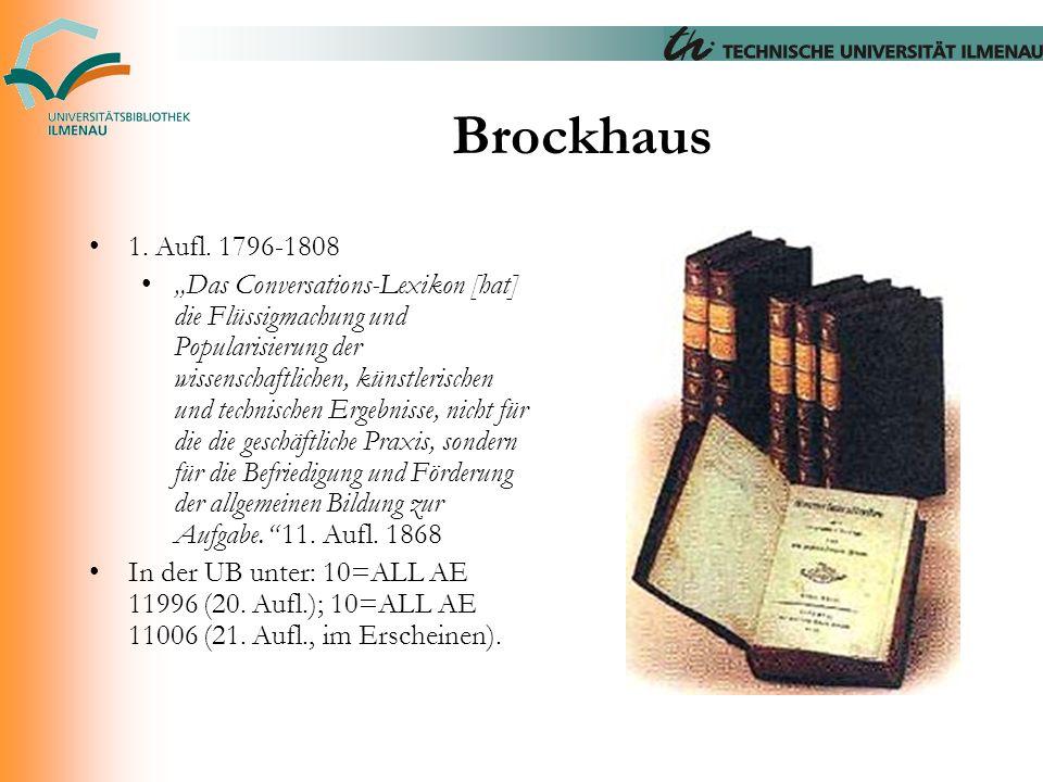 """Brockhaus 1. Aufl. 1796-1808 """"Das Conversations-Lexikon [hat] die Flüssigmachung und Popularisierung der wissenschaftlichen, künstlerischen und techni"""