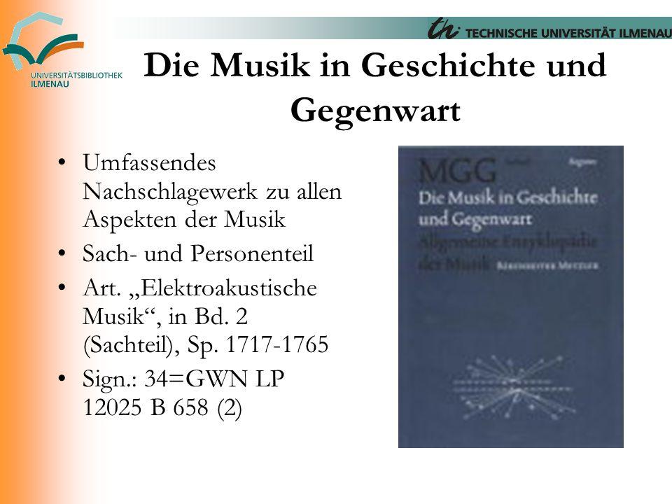 """Die Musik in Geschichte und Gegenwart Umfassendes Nachschlagewerk zu allen Aspekten der Musik Sach- und Personenteil Art. """"Elektroakustische Musik"""", i"""