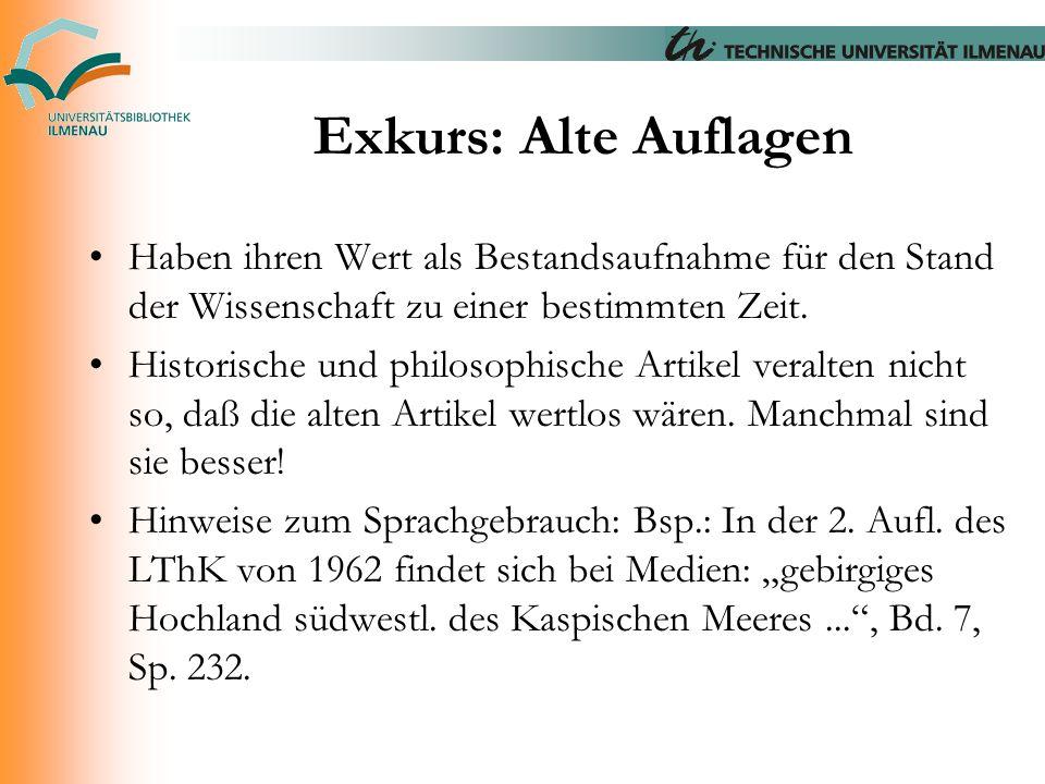 Exkurs: Alte Auflagen Haben ihren Wert als Bestandsaufnahme für den Stand der Wissenschaft zu einer bestimmten Zeit. Historische und philosophische Ar