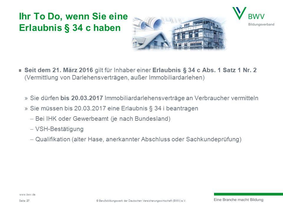 Seite www.bwv.de © Berufsbildungswerk der Deutschen Versicherungswirtschaft (BWV) e.V.