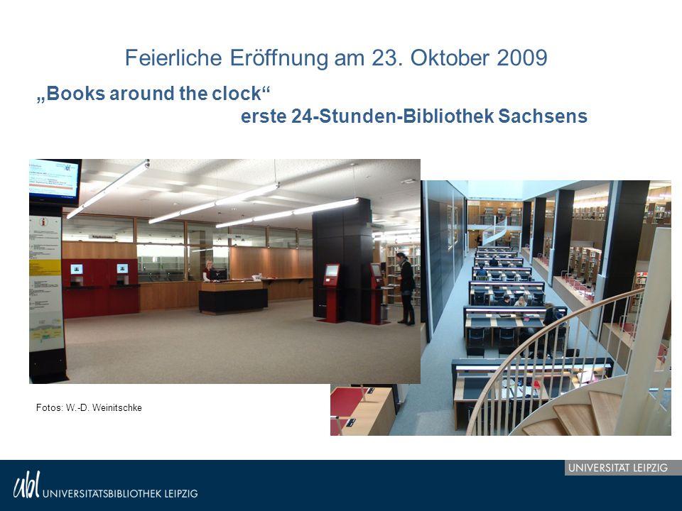 """Feierliche Eröffnung am 23. Oktober 2009 """"Books around the clock"""" erste 24-Stunden-Bibliothek Sachsens Fotos: W.-D. Weinitschke"""