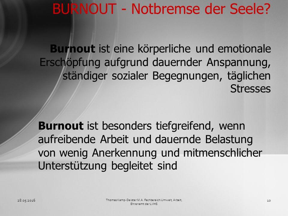 Burnout ist eine körperliche und emotionale Erschöpfung aufgrund dauernder Anspannung, ständiger sozialer Begegnungen, täglichen Stresses BURNOUT - No