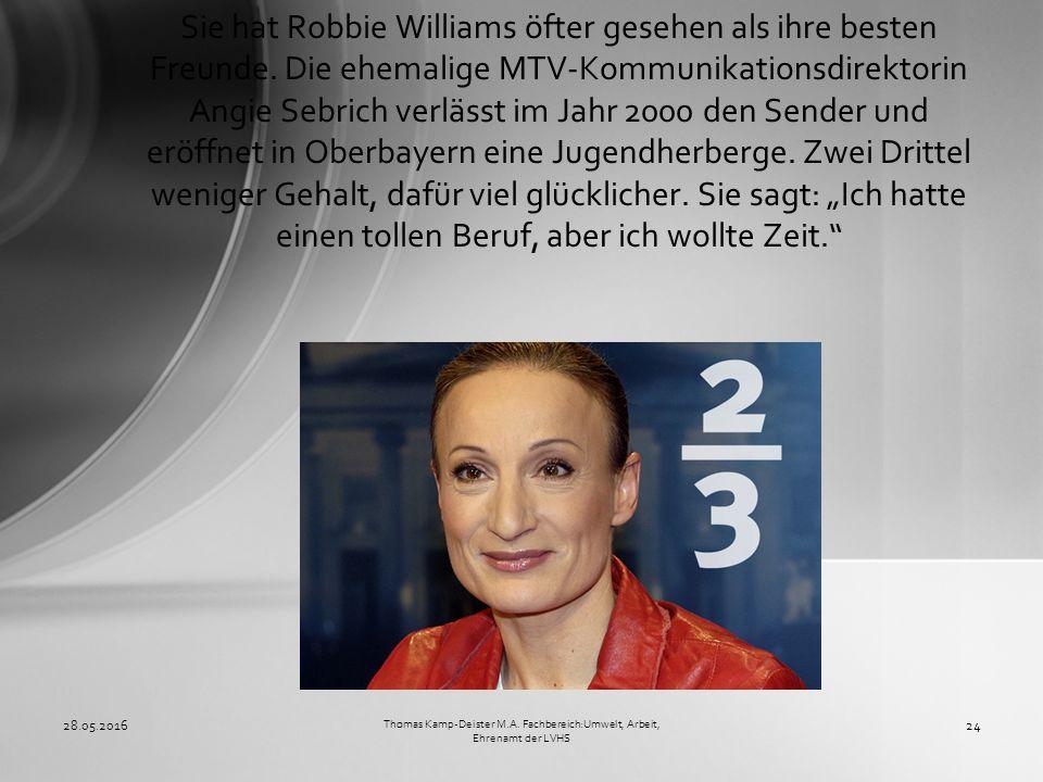 Sie hat Robbie Williams öfter gesehen als ihre besten Freunde. Die ehemalige MTV-Kommunikationsdirektorin Angie Sebrich verlässt im Jahr 2000 den Send