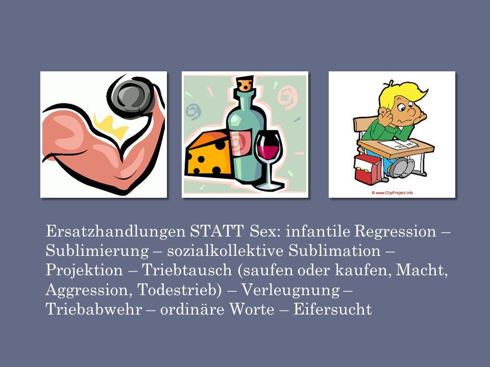 """Umkehrphänomen Sexualität nach Prof. Böhm 1.""""normales"""" Verhalten 2.höhere Reize nötig, Geltungstrieb vermehrt oder vermindert, Neid, Hass 3.ordinär re"""