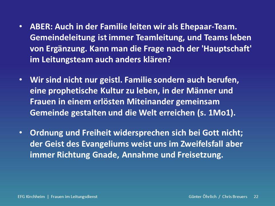 ABER: Auch in der Familie leiten wir als Ehepaar-Team.
