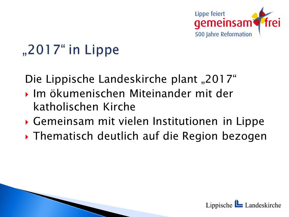 """Die Lippische Landeskirche plant """"2017""""  Im ökumenischen Miteinander mit der katholischen Kirche  Gemeinsam mit vielen Institutionen in Lippe  Them"""