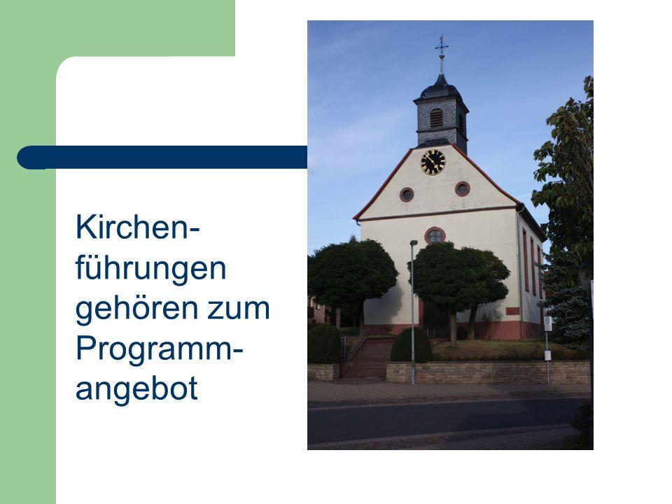 Kirchen- führungen gehören zum Programm- angebot