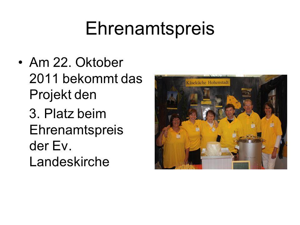 Ehrenamtspreis Am 22. Oktober 2011 bekommt das Projekt den 3.