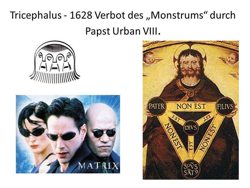 "Tricephalus - 1628 Verbot des ""Monstrums durch Papst Urban VIII."