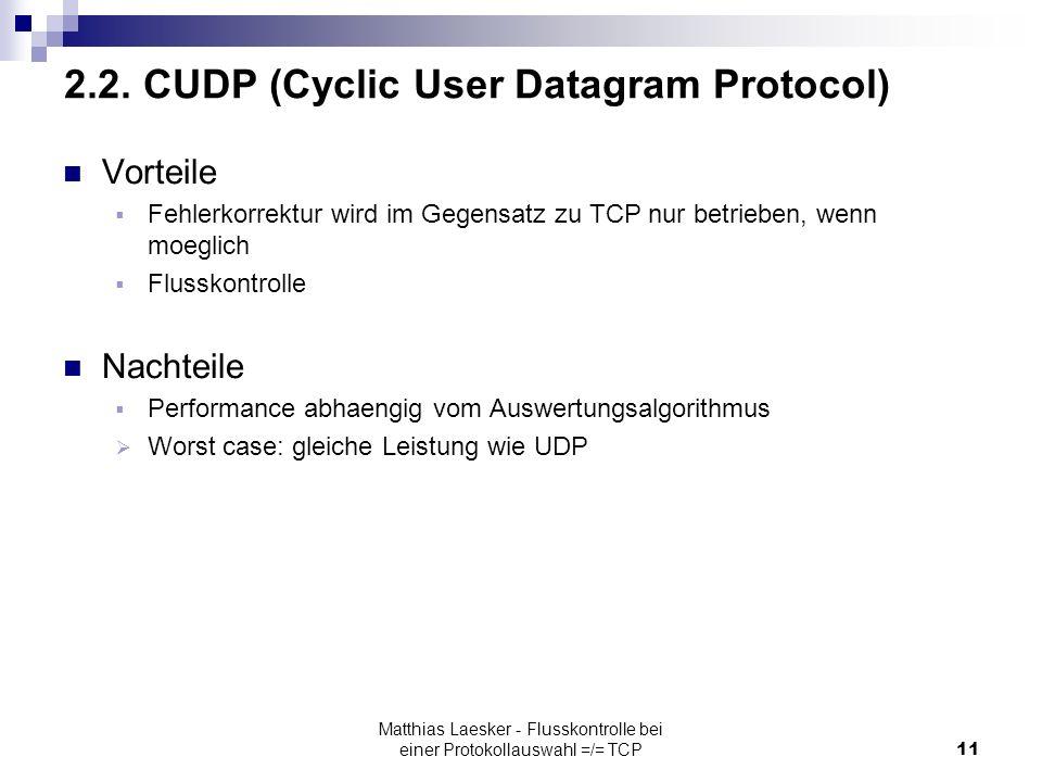 Matthias Laesker - Flusskontrolle bei einer Protokollauswahl =/= TCP11 2.2.