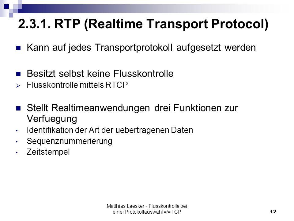 Matthias Laesker - Flusskontrolle bei einer Protokollauswahl =/= TCP12 2.3.1.