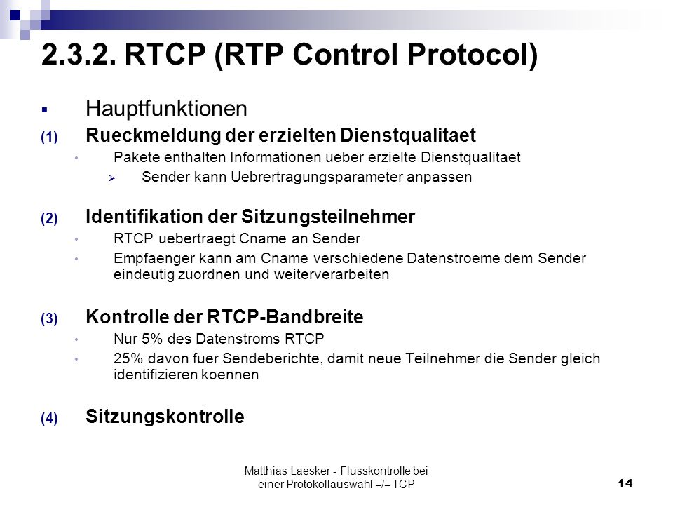 Matthias Laesker - Flusskontrolle bei einer Protokollauswahl =/= TCP14 2.3.2.