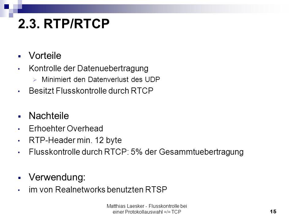 Matthias Laesker - Flusskontrolle bei einer Protokollauswahl =/= TCP15 2.3.