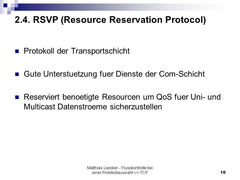 Matthias Laesker - Flusskontrolle bei einer Protokollauswahl =/= TCP16 2.4.