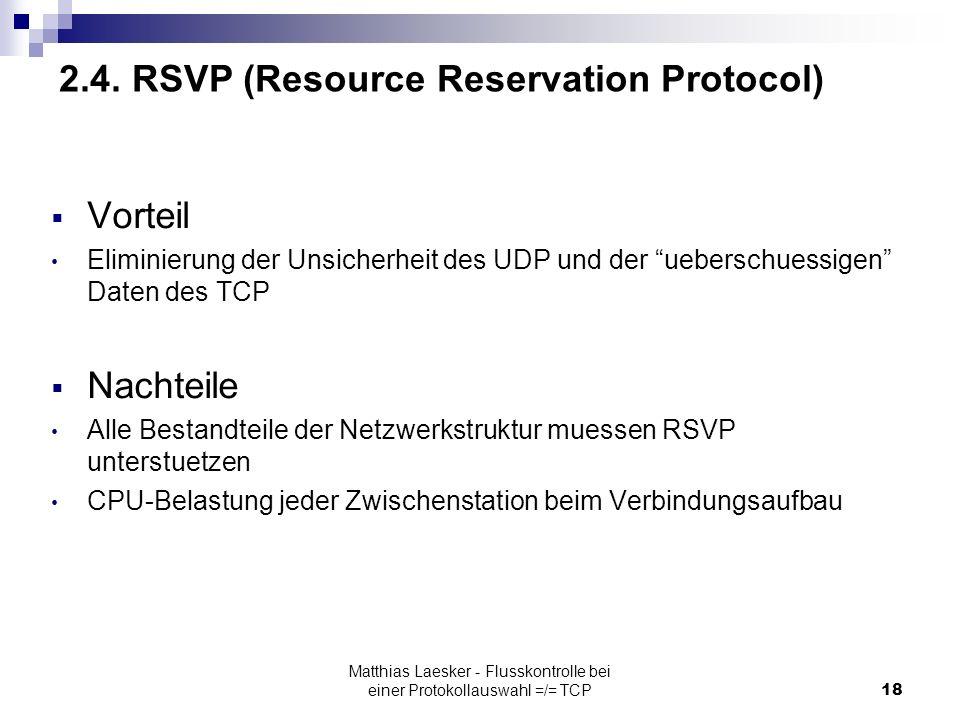 Matthias Laesker - Flusskontrolle bei einer Protokollauswahl =/= TCP18 2.4.