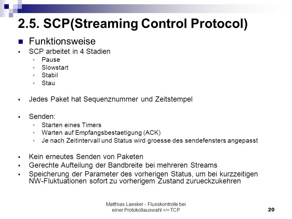 Matthias Laesker - Flusskontrolle bei einer Protokollauswahl =/= TCP20 2.5.