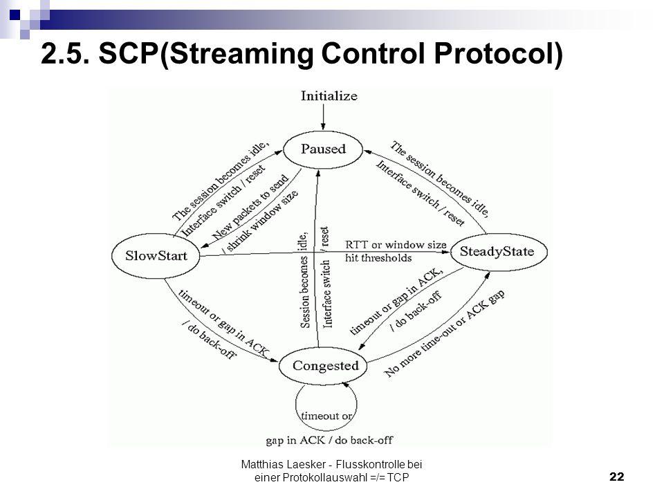 Matthias Laesker - Flusskontrolle bei einer Protokollauswahl =/= TCP22 2.5.
