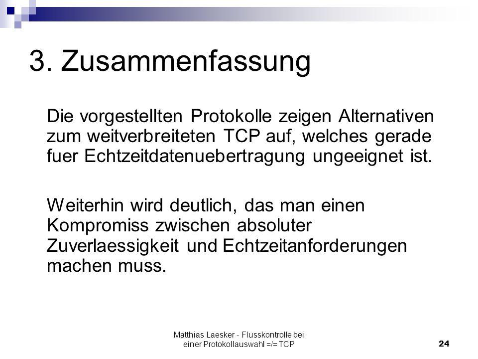 Matthias Laesker - Flusskontrolle bei einer Protokollauswahl =/= TCP24 3.