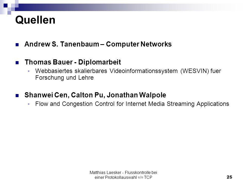 Matthias Laesker - Flusskontrolle bei einer Protokollauswahl =/= TCP25 Quellen Andrew S.