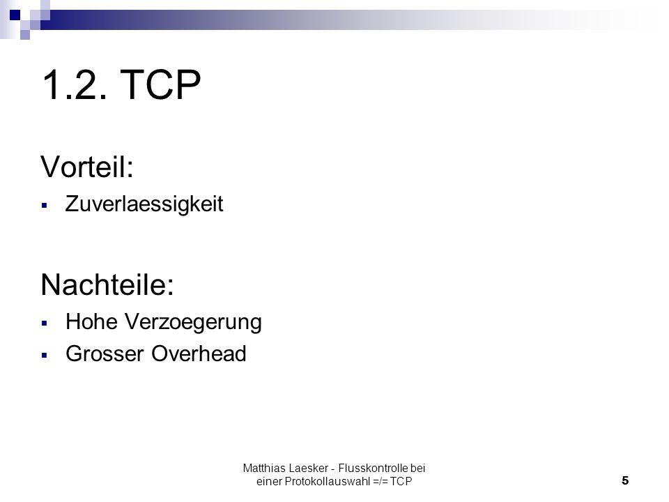 Matthias Laesker - Flusskontrolle bei einer Protokollauswahl =/= TCP5 1.2.