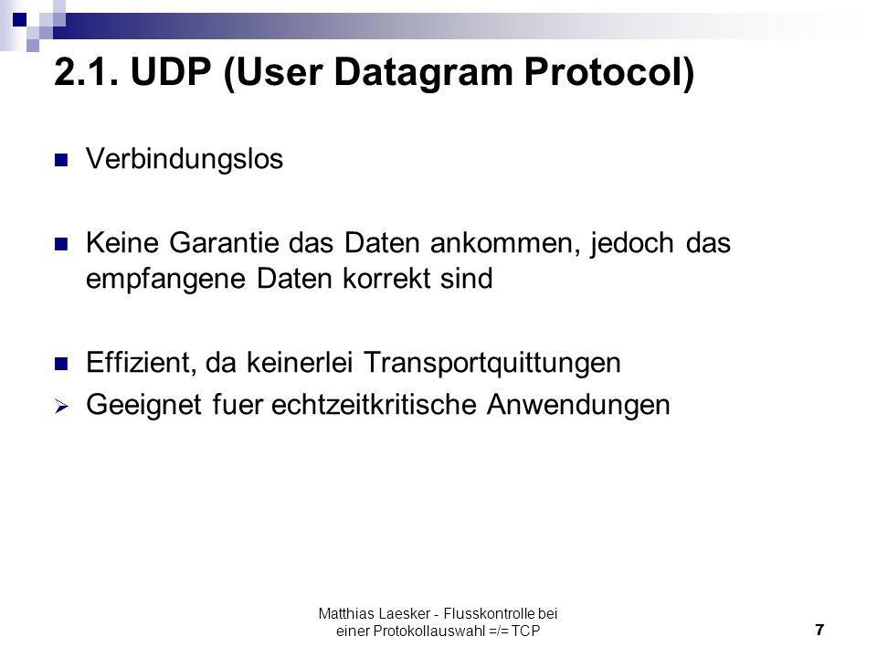 Matthias Laesker - Flusskontrolle bei einer Protokollauswahl =/= TCP7 2.1.