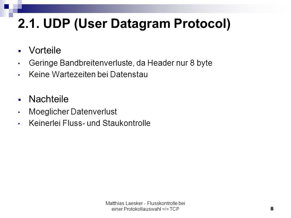 Matthias Laesker - Flusskontrolle bei einer Protokollauswahl =/= TCP8 2.1.