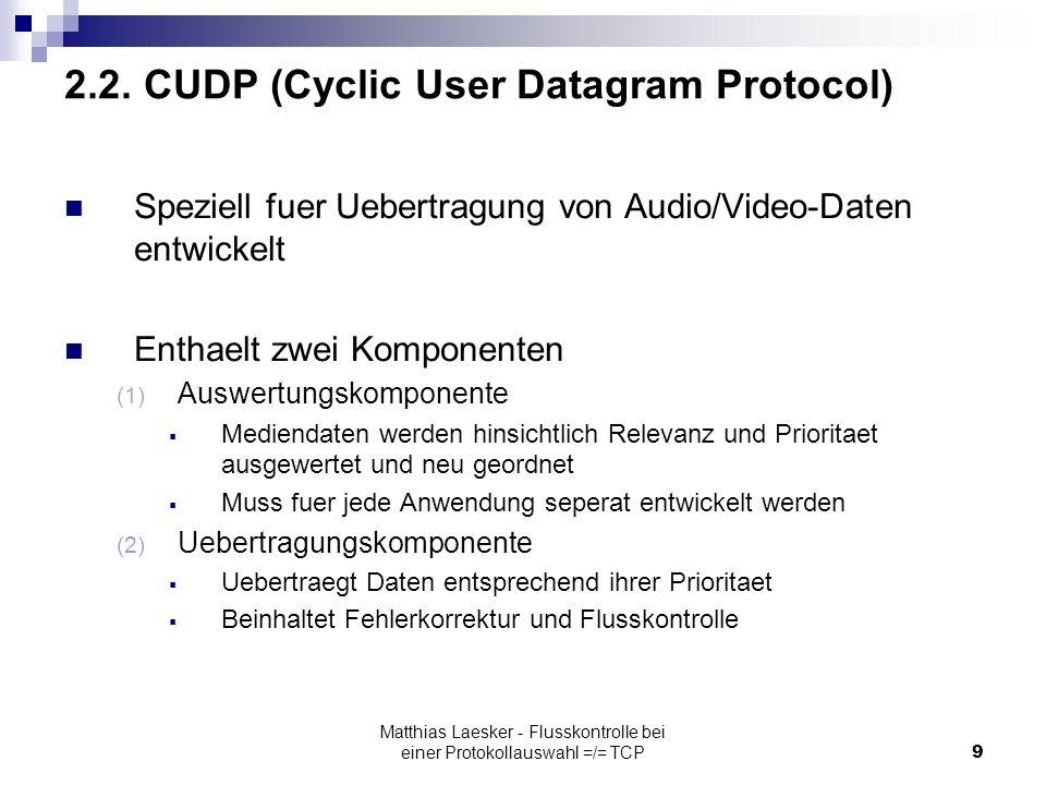 Matthias Laesker - Flusskontrolle bei einer Protokollauswahl =/= TCP9 2.2.