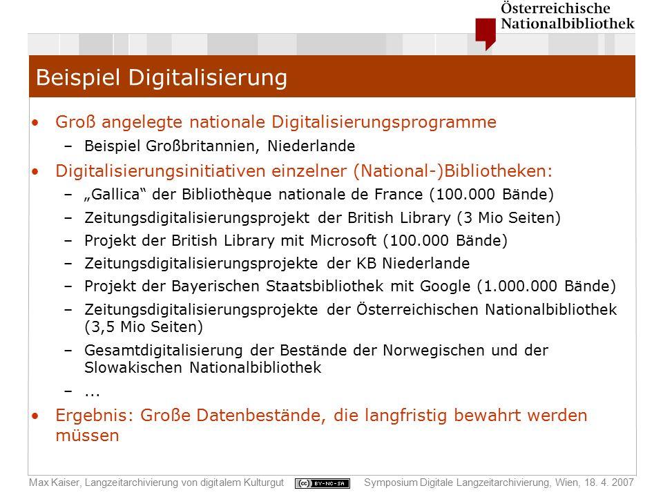 Max Kaiser, Langzeitarchivierung von digitalem KulturgutSymposium Digitale Langzeitarchivierung, Wien, 18. 4. 2007 Beispiel Digitalisierung Groß angel