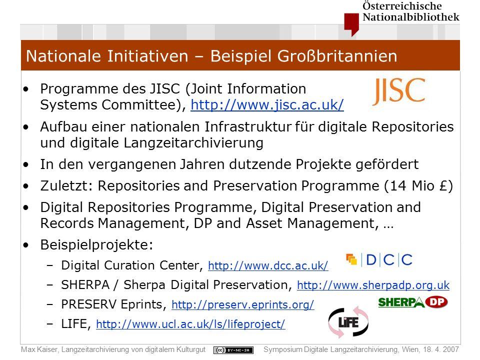 Max Kaiser, Langzeitarchivierung von digitalem KulturgutSymposium Digitale Langzeitarchivierung, Wien, 18. 4. 2007 Nationale Initiativen – Beispiel Gr