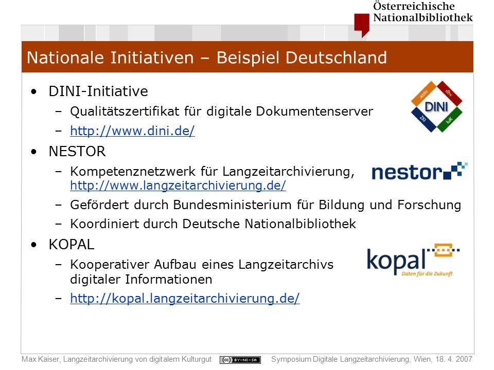Max Kaiser, Langzeitarchivierung von digitalem KulturgutSymposium Digitale Langzeitarchivierung, Wien, 18. 4. 2007 Nationale Initiativen – Beispiel De