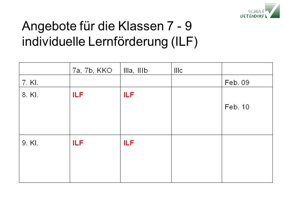 Angebote für die Klassen 7 - 9 individuelle Lernförderung (ILF)
