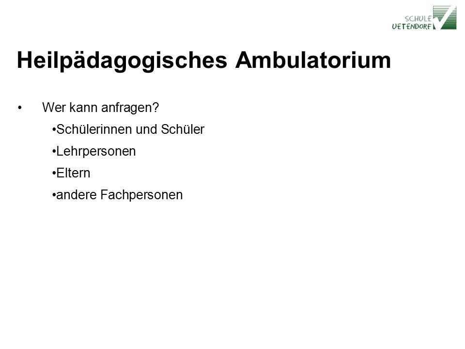 Heilpädagogisches Ambulatorium Wer kann anfragen.