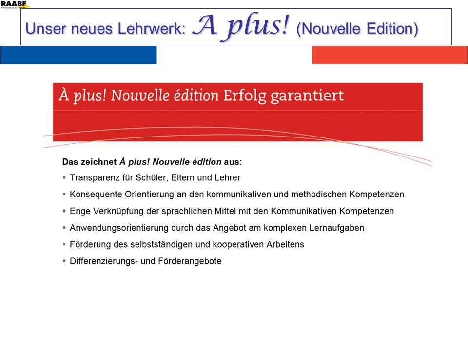 Unser neues Lehrwerk: A plus! (Nouvelle Edition)